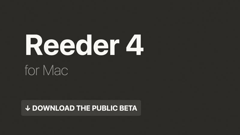 RSS阅读器Reeder 4 for Mac发布公测版