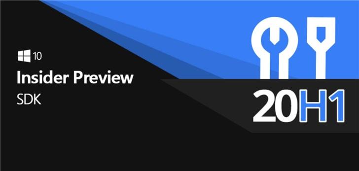 Windows 10 SDK预览版19041发布