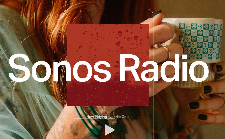 Sonos推出Sonos Radio,这是专门为Sonos用户提供的免费流式广播服务1