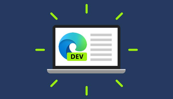 Microsoft Edge Dev频道已更新,可以恢复下载和更多内容1
