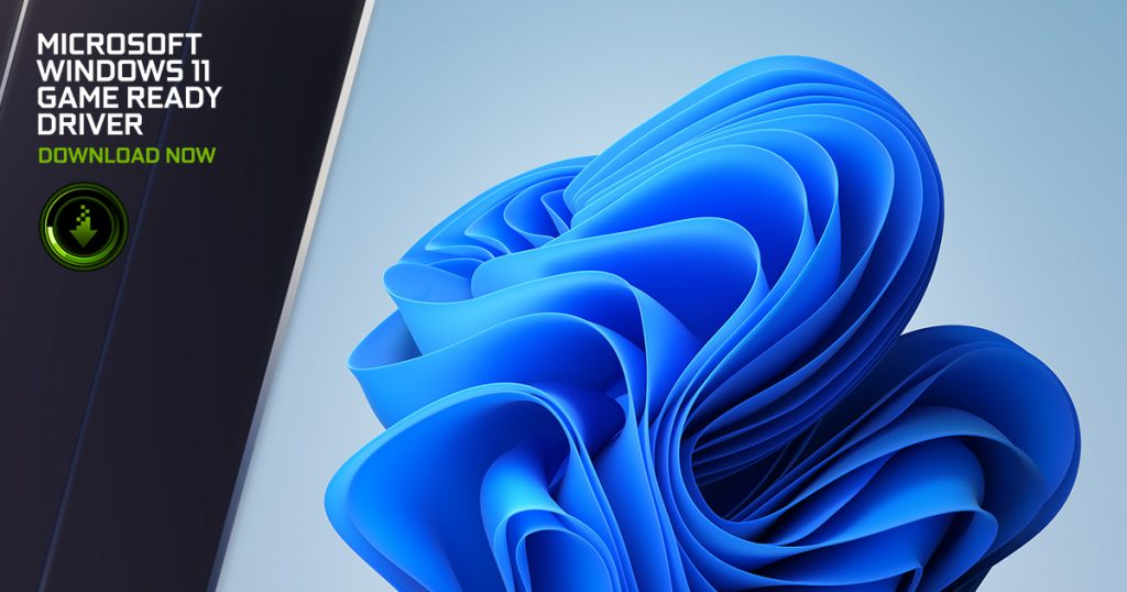 NVIDIA 发布Game Ready和Studio驱动更新:全面支持Win11